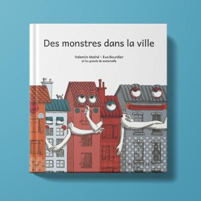 Des monstres dans la ville