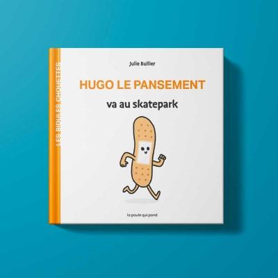 Hugo le pansement va au...